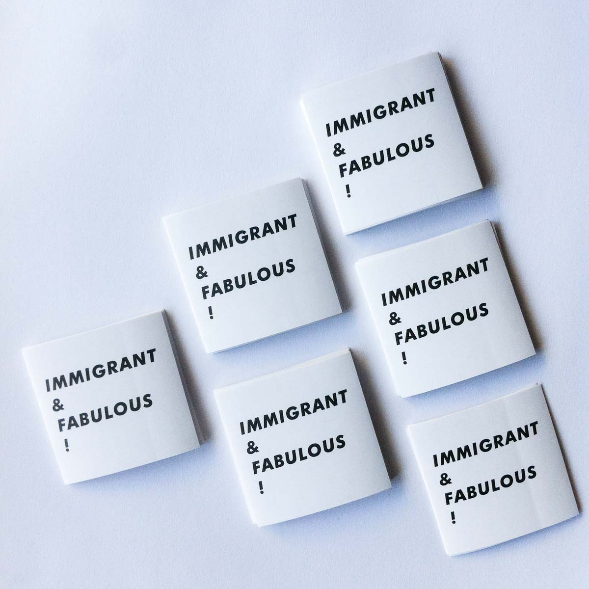 """Immigrant & Fabulous!"" stickers"